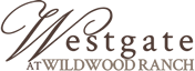 Westgate at Wildwood Ranch